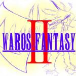 【MOSES】WAROS FANTASYⅡ